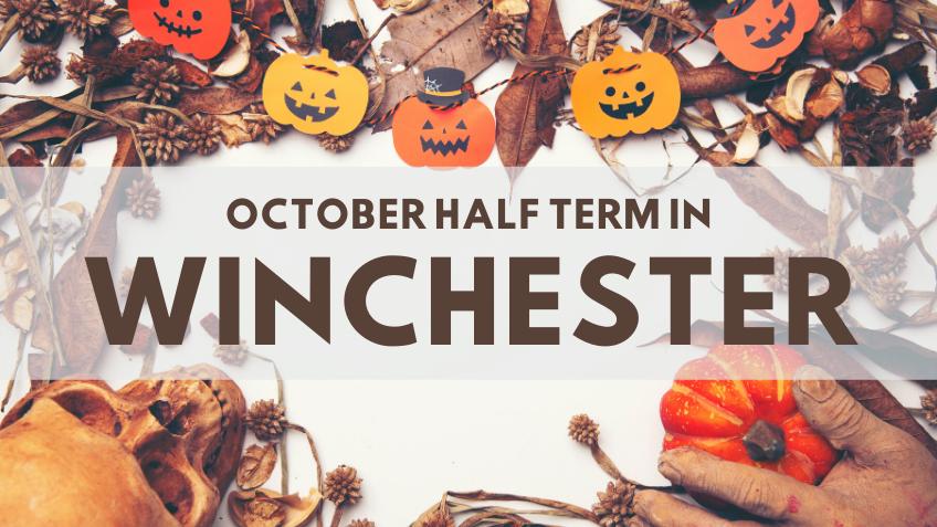 October Half Term in Winchester